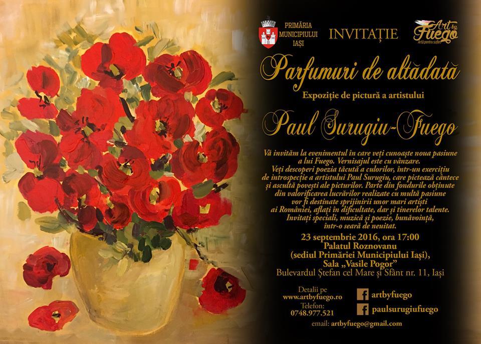 """""""PARFUMURI DE ALTĂDATĂ"""" - Expoziția de pictură a artistului Paul Surugiu - FUEGO, 23 septembri 2016"""