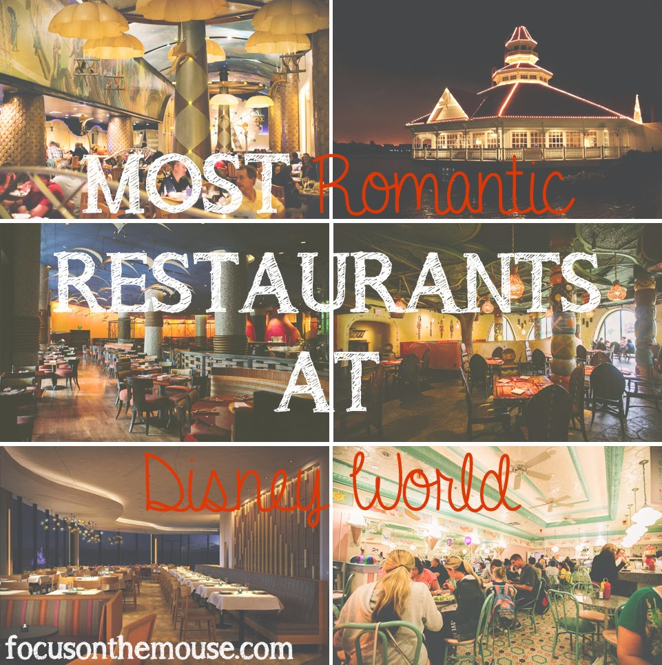 Most Romantic Places In The World 2014: Focus On The Mouse: Most Romantic Restaurants At Walt