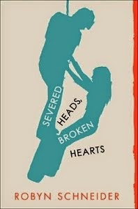 Severed Heads, Broken Hearts / Giveaway