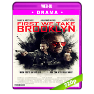 First We Take Brooklyn (2018) WEB-DL 720p Audio Dual Latino-Ingles