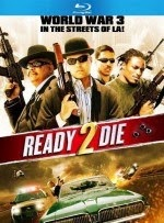 Download Film Ready 2 Die (2014) BluRay Subtitle Indonesia