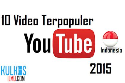 10 Video Terpopuler di Youtube Indonesia 2015