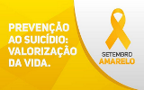 SETEMBRO AMARELO - DIGA NÃO AO SUICIDIO