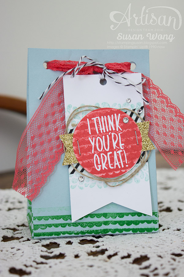 I Think You're Great Gift Bag ~ Susan Wong