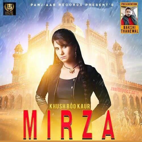 Mirza - Khushboo Kaur