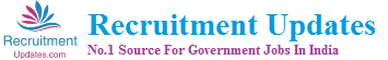 Recruitment Updates 2013 | Latest Government Jobs In India
