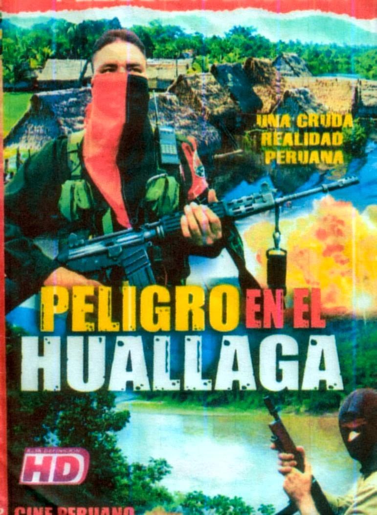 Peligro En El Huallaga (2013)