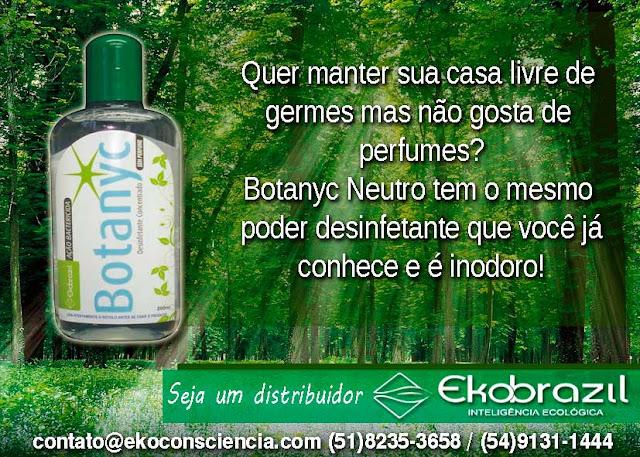 Produto limpeza ecológica - Botanyc Desinfetante sem cheiro da Ekobrazil