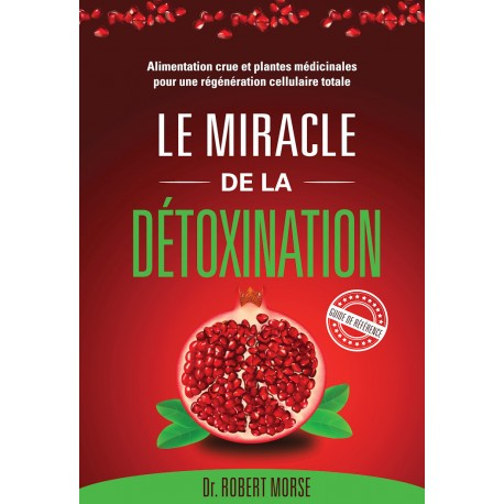 LE guide de la détoxination par excellence!