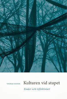 KULTUREN VID STUPET. Essäer och reflektioner