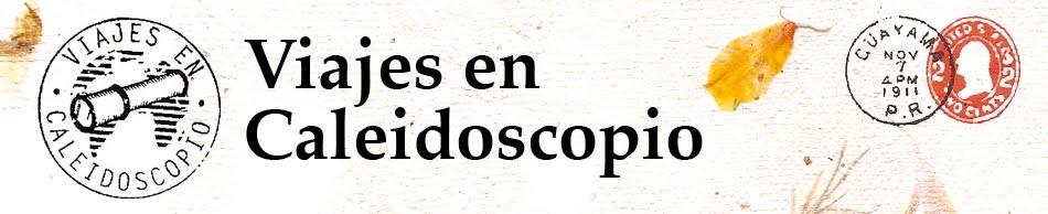 Viajes en Caleidoscopio