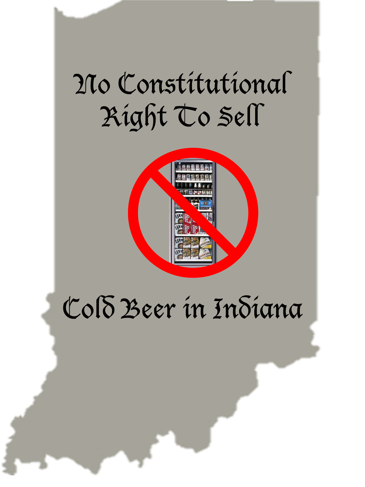 Blog Post Image: No Constitutional Right To Sell Cold Beer in Indiana