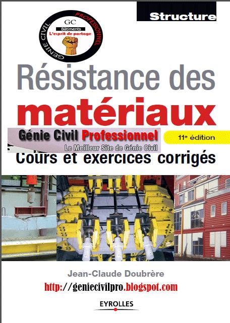 Résistance des matériaux : Cours et exercices corrigés par Jean - Claude doubrère Cover