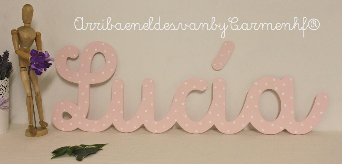 Letras decorativas para lucia arribaeneldesvanbycarmenhf - Letras decorativas infantiles ...