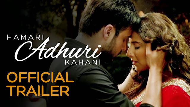 Hamari Adhuri Kahani Trailer Arijit Singh Title Song - Vidya Balan, Emraan Hashmi, Rajkumar Rao