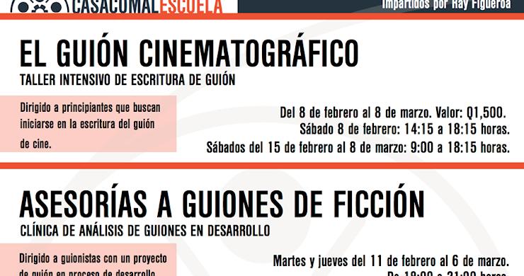 Cursos libres de guión para cine en Casa Comal Escuela