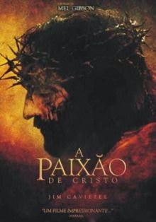 Assistir Filme A Paixão de Cristo Dublado Online