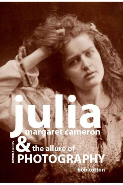 I'm quoted in Julia Margaret Cameron & The Allure of Photography click photo to purchase
