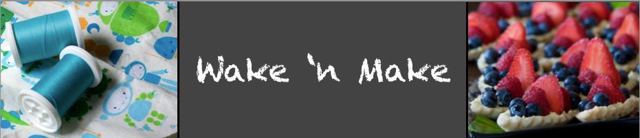 Wake 'n Make