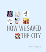 How We Saved the City