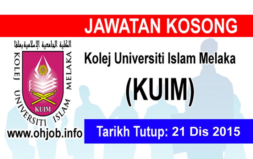 Jawatan Kerja Kosong Kolej Universiti Islam Melaka (KUIM) logo www.ohjob.info disember 2015