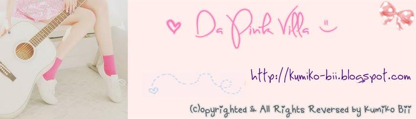 ♥ Da Pink Villa ツ