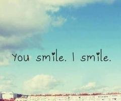 when you smile I smile