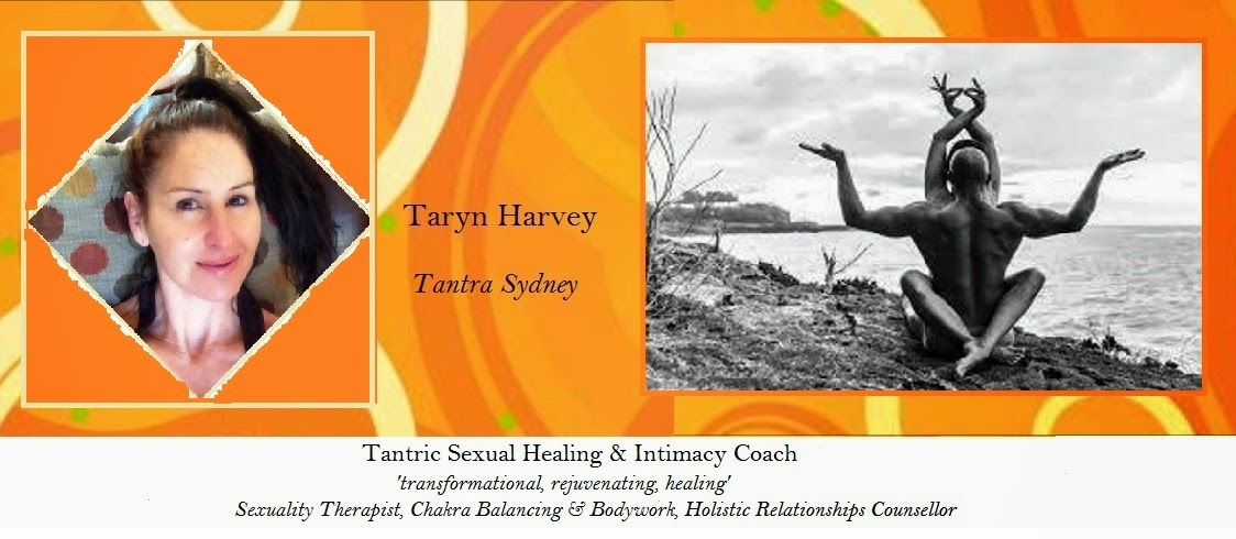 """Taryn Harvey Tantra """"A unique healing experience"""""""