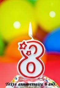 texte+anniversaire - TEXTE ANNIVERSAIRE 8 ANS