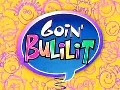 Goin' Bulilit - 07 April 2013