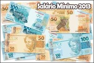 O novo salário-mínimo para 2013 será R$ 678,00.