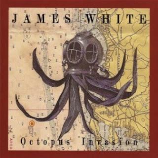 James White - Octopus Invasion 2012