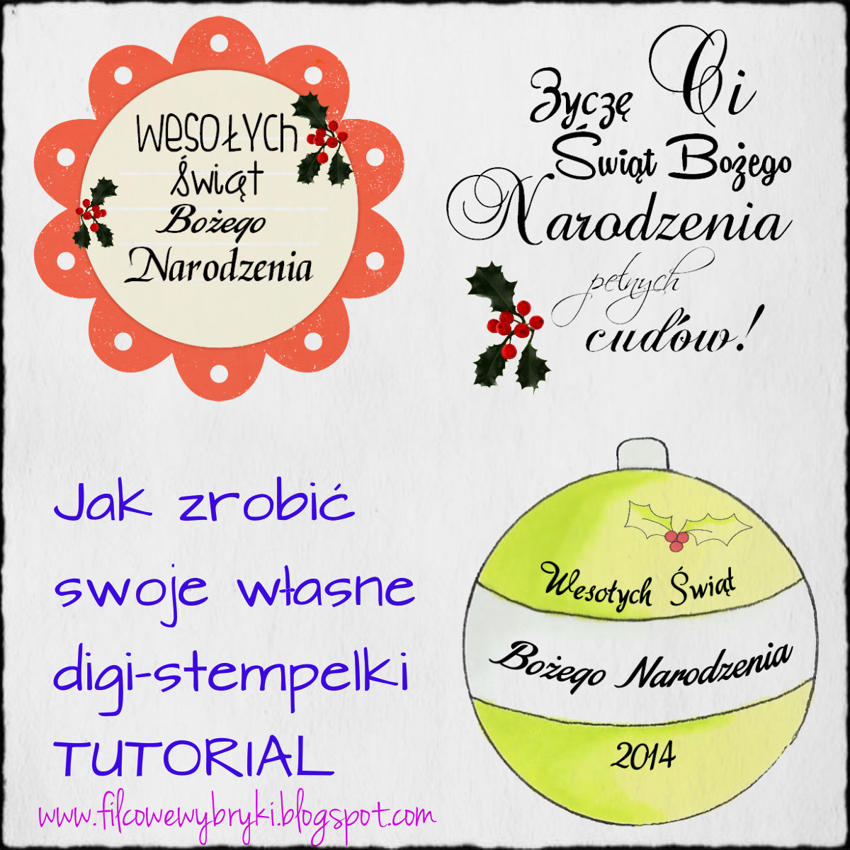http://filcowewybryki.blogspot.co.uk/2014/11/digi-tutorial-stempelki-na-boze.html