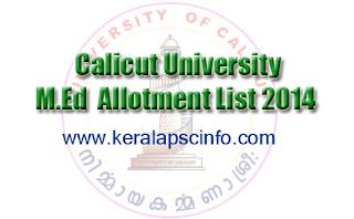 University of Calicut M.Ed Admission 2014 Allotment List, www.universityofcalicut.info,
