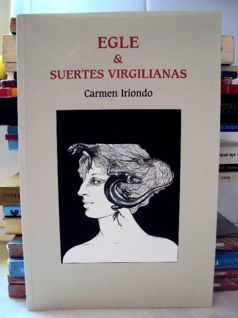 Librer a la lengua absuelta carmen iriondo egle suertes virgilianas - Libreria carmen ...