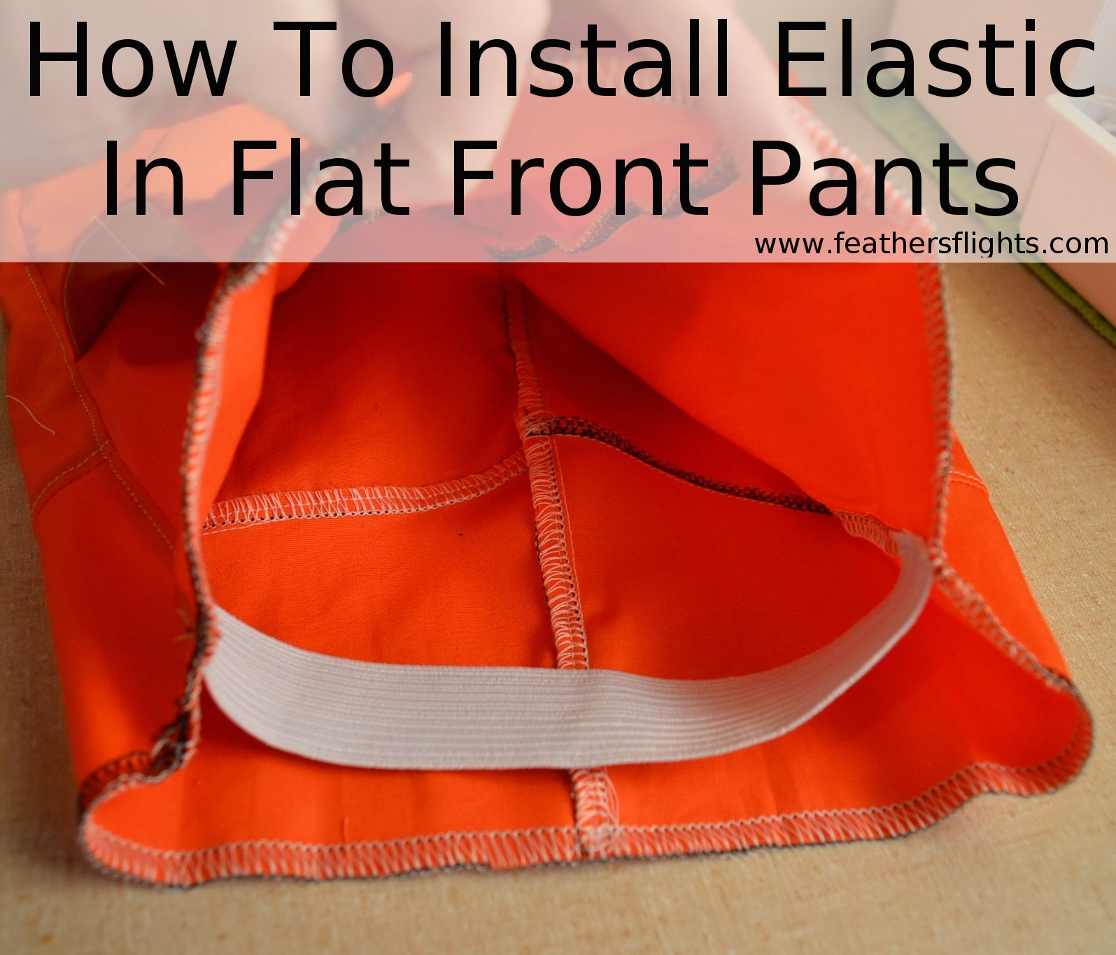 How to install elastic in flat front pants heather handmade baditri Gallery