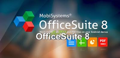 OfficeSuite 8 + PDF Editor Premium v8.4.4437 APK (UNLOCKED)