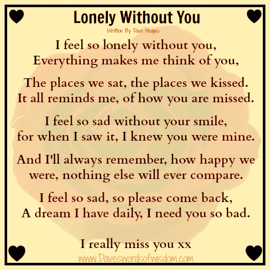 I Am Feeling Lonely Without You Quotes Daveswordsofwisdom.com...