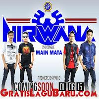 Download Lagu Baru Nirwana Band Main Mata MP3