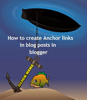 How to create anchor links in blogger | 101helper