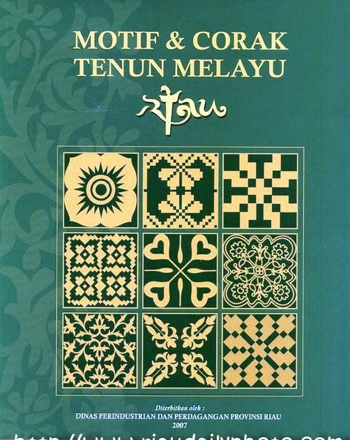 Motif dan Corak Tenun Melayu Riau ~ Blog IKRAR IT Telkom