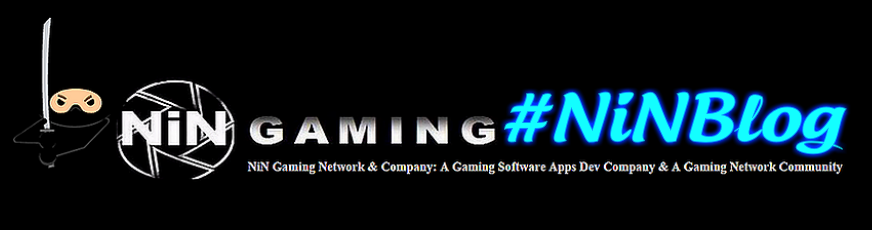 "#NiNBlog ""NiN Gaming Network and Company Studios Blog"""