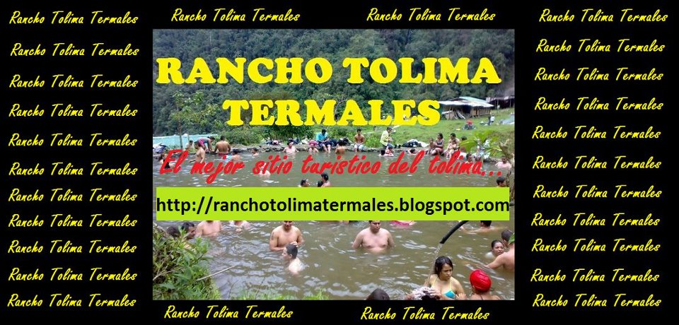 RANCHO TOLIMA TERMALES