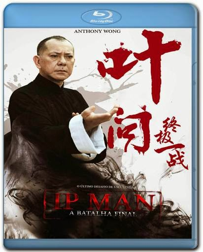 Ip Man A Batalha Final 720p + 1080p Bluray BRRip + AVI Dual Audio + RMVB Dublado BDRip
