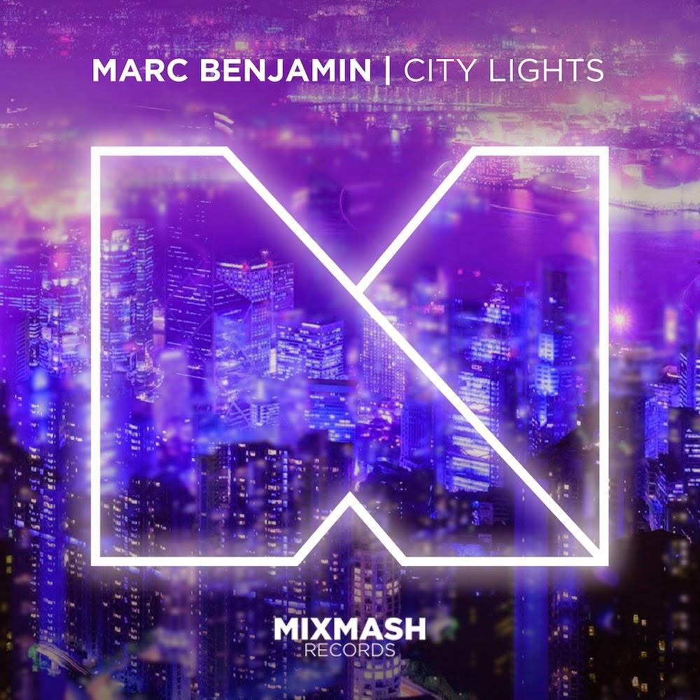 Marc Benjamin brand new single City Lights on mixmash
