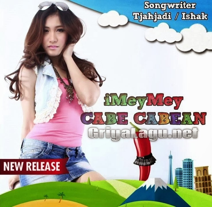 download lagu terbaru imeymey cabe cabean gratis semua koleksi lagu di