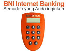 Cara Mendapatkan & Aktivasi BNI eSecure Token Internet Banking