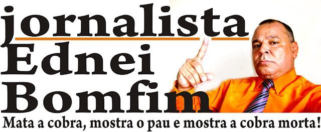 Jornalista Ednei Bomfim