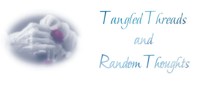 Tangled Threads and Random Thoughts