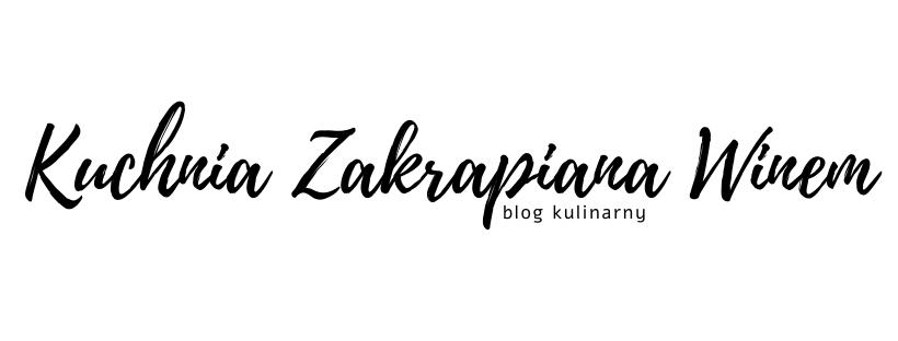 Kuchnia Zakrapiana Winem